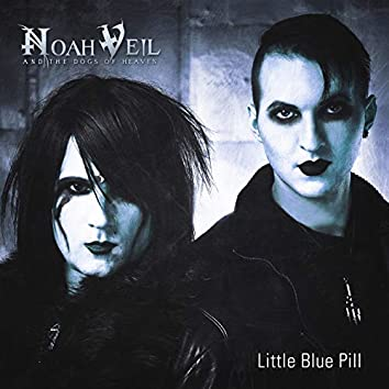 Little Blue Pill (Single Edit)