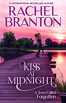 Kiss at Midnight: A Sweet Small Town Romance (A Town Called Forgotten Book 1) by [Rachel Branton]