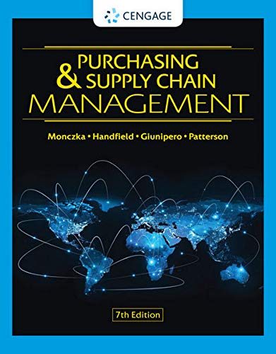 Compare Textbook Prices for Purchasing & Supply Chain Management 7 Edition ISBN 9780357442142 by Monczka, Robert M.,Handfield, Robert B.,Giunipero, Larry C.,Patterson, James L.
