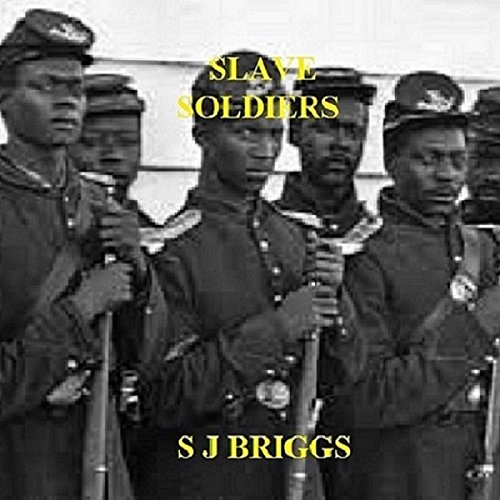 Slave Soldiers audiobook cover art
