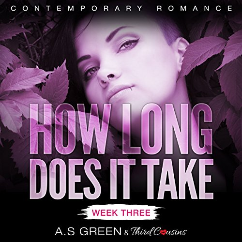 How Long Does It Take - Week Three audiobook cover art
