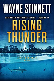 Rising Thunder: A Jesse McDermitt Novel (Caribbean Adventure Series Book 17) by [Wayne Stinnett]