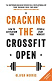 cracking the crossfit open: how to outperform your peers in every workout (english edition)