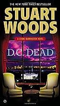 D.C. Dead (A Stone Barrington Novel) by Stuart Woods (2012-09-25)
