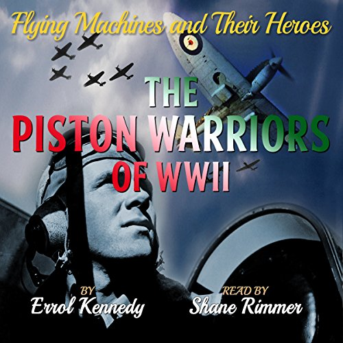The Piston Warriors of WWII audiobook cover art