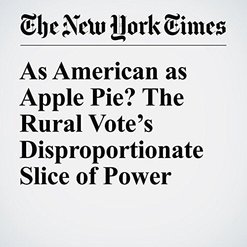 As American as Apple Pie? The Rural Vote's Disproportionate Slice of Power cover art