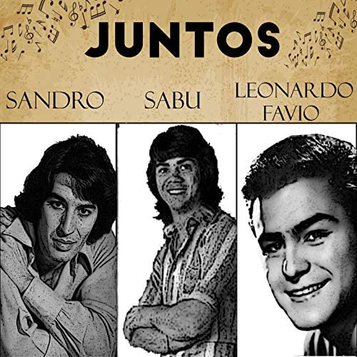 Sandro, Sabu & Leonardo Favio