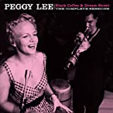 Black Coffee & Dream Street (The Complete Sessions) von Peggy Lee