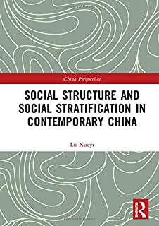 Social Structure and Social Stratification in Contemporary China