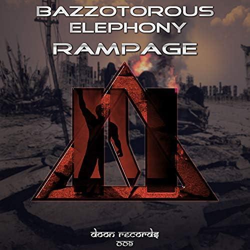 Bazzotorous & Elephony