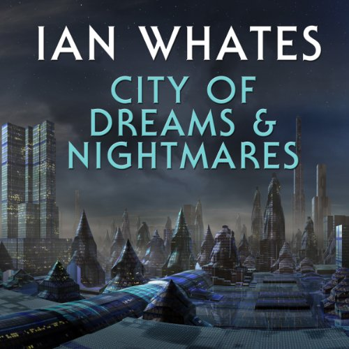 City of Dreams & Nightmare audiobook cover art