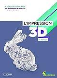 L'impression 3D (Serial makers)