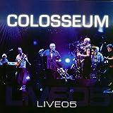 Colosseum: Live 05 (Audio CD (Live))