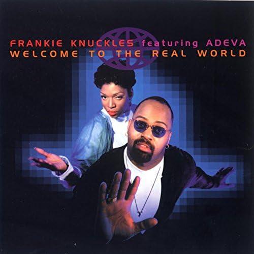Frankie Knuckles & Adeva