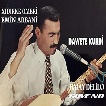 Dawete Kurdi / Halay Delilo Govend