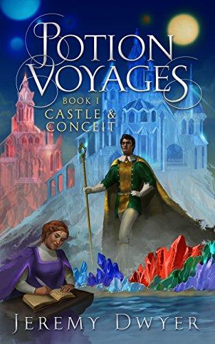 Potion Voyages Book 1: Castle & Conceit (English Edition)