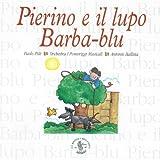 Pierino e il lupo, op. 67 : Racconto musicale per bambini