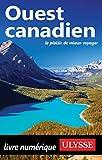 Ouest canadien (Guide de voyage)