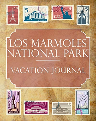 Los Marmoles National Park Vacation Journal: Blank Lined Los Marmoles National Park (Mexico) Travel Journal/Notebook/Diary Gift Idea for People Who Love to Travel [Idioma Inglés]