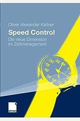 Speed Control: Die neue Dimension im Zeitmanagement Kindle Ausgabe