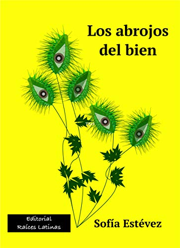 Los abrojos del bien (Colección Exiliados nº 1)