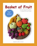 Basket of Fruit: 12 cute amigurumi patterns - 11 different fruits and 1 basket