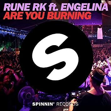 Are You Burning (feat. Engelina) [Radio Edit]