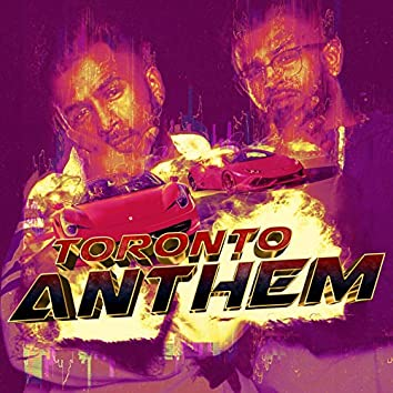 Toronto Anthem