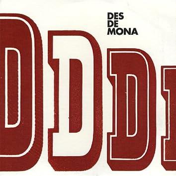 Des De Mona