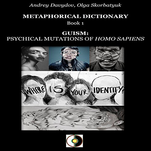 Guism: Psychical Mutations of Homo Sapiens audiobook cover art