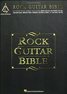 Rock Guitar Bible: 33 Great Rock Songs Including Born to be Wild, Day Tripper, Hey Joe, Jailhouse Rock, Midnight Rider, Paranoid, Sultans of Swing, and You Really Got Me