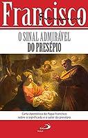 O sinal admirável do presépio (Portuguese Edition)