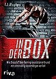 In der Box: Wie CrossFit® das Training revolutionierte und mir einen völlig neuen Körper verlieh