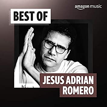 Best of Jesus Adrian Romero