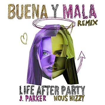 Buena y Mala (Stefario Remix)
