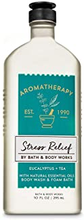 Bath and Body Works Aromatherapy Stress Relief Eucalytus Tea with Natural Essential Oils Body Wash & Foam Bath 10 fl oz / ...