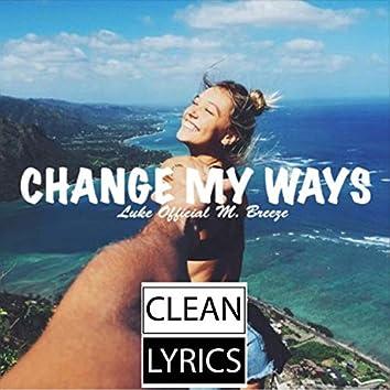 Change My Ways (feat. Luke Official)