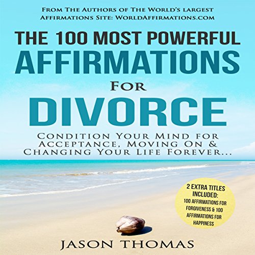 The 100 Most Powerful Affirmations for Divorce audiobook cover art