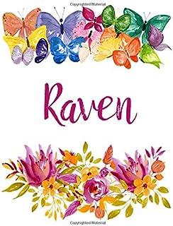 Raven: Flower Notebook Writing Journal for Girls,Personalized With Name, Personalized Writing Journal,Notebook for Women a...