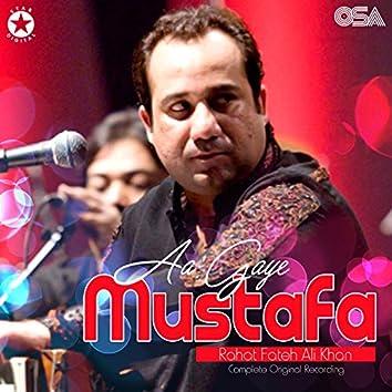 Aa Gaye Mustafa