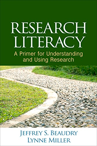Research Literacy: A Primer for Understanding and Using Research