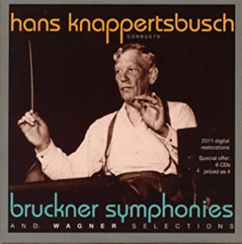 Hans Knappertsbusch conducts Brucker Symphonies 3-9 and Wagner Selections (1944-1959)