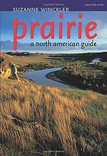 Prairie: A North American Guide