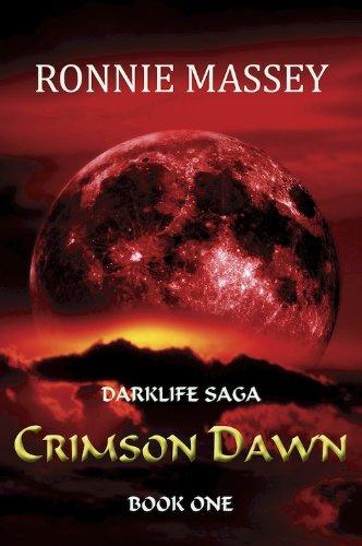 Crimson Dawn (Darklife Saga Book 1)