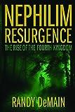 The Nephilim Resurgence