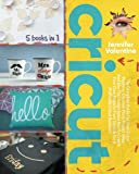CRICUT: 5 Books In 1: The Complete Guide For Your Cricut Machine. Discover Many Project Ideas, And Use The Design Space App To Create Your Own Projects From Scratch For A Profitable Cricut Business