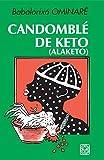 Candomble De Keto (Alaketo)