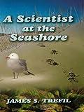 A Scientist at the Seashore (Dover Science Books) (English Edition)