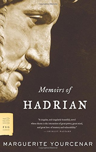 Memoirs of Hadrian (FSG Classics)