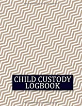 Child Custody Logbook: Record And Track َAll Your Custody Battle Details | Visitation, Communication and Child Expenses Log | Child Custody Calendar (French Edition)